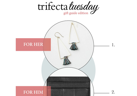 Trifecta Tuesday | Gift Guide Edition